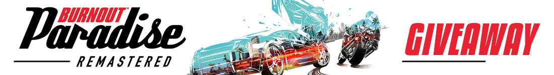 Burnout Paradise Remastered Xbox One giveaway banner - Pass the Controller