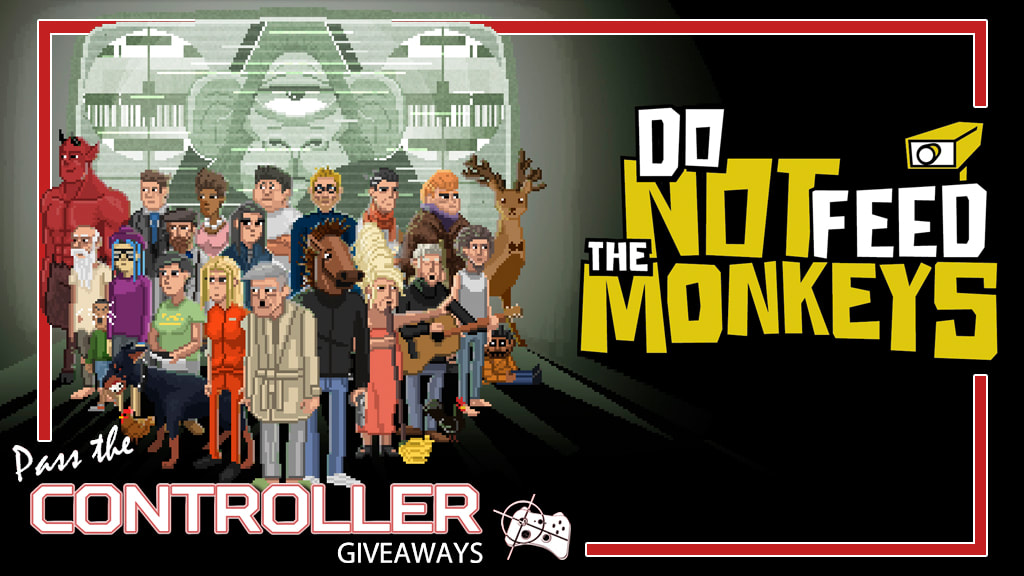 Do Not Feed the Monkeys Steam giveaway - Pass the Controller
