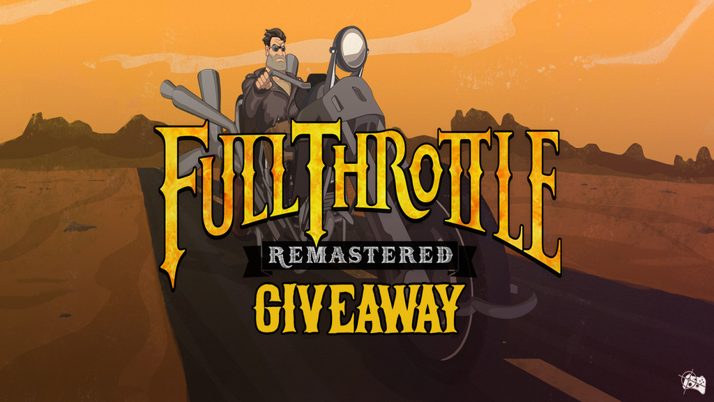 Full Throttle Remastered Steam giveaway header - Pass the Controller