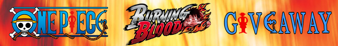 One Piece Burning Blood Steam giveaway banner - Pass the Controller