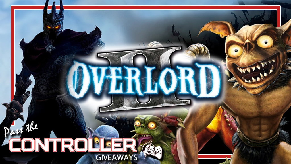 Overlord 2 Steam key giveaway - Pass the Controller