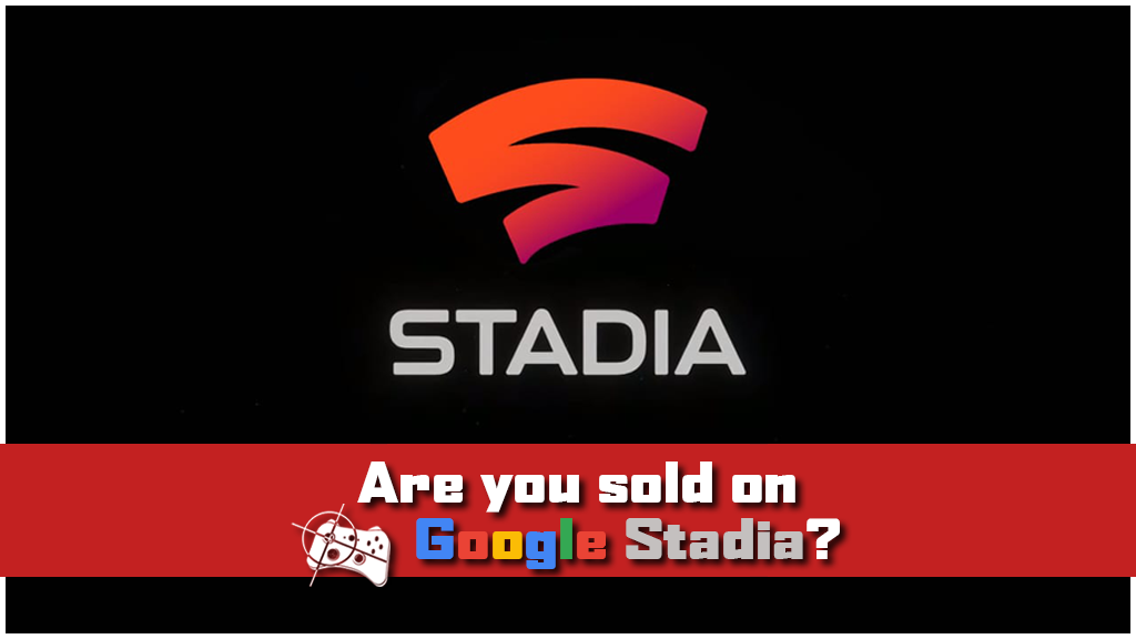 Team Talk | Are you sold on Google Stadia? - Pass the Controller